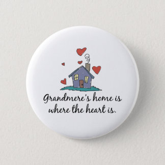 Grandmere's Home is Where the Heart is Button