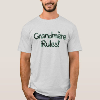 Grandmere Rules! T-Shirt