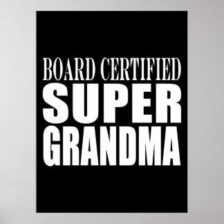 Grandmother Grandmas Board Certified Super Grandma Poster
