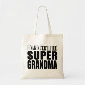Grandmother Grandmas Board Certified Super Grandma Tote Bag