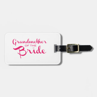 Grandmother of Bride Pink on White Luggage Tag