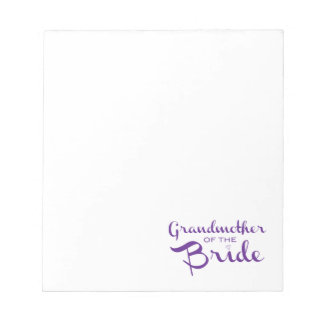 Grandmother of Bride Purple on White Notepad