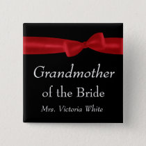 GRANDMOTHER of BRIDE Red Bow Wedding Custom Name Pinback Button