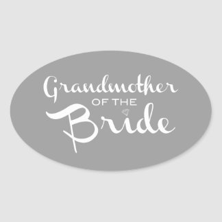 Grandmother of Bride White on Grey Oval Sticker