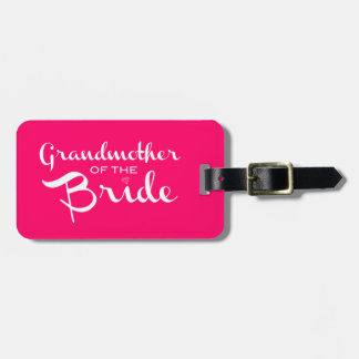 Grandmother of Bride White on Hot Pink Bag Tag