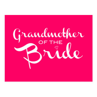 Grandmother of Bride White on Hot Pink Postcard