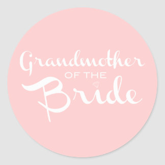 Grandmother of Bride White on Pink Classic Round Sticker