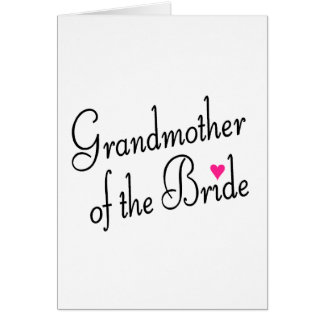 Grandmother Of The Bride Card
