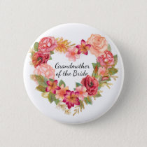 Grandmother of the Bride Floral Wreath Button