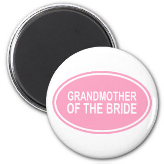 Grandmother of the Bride Wedding Oval Pink 2 Inch Round Magnet
