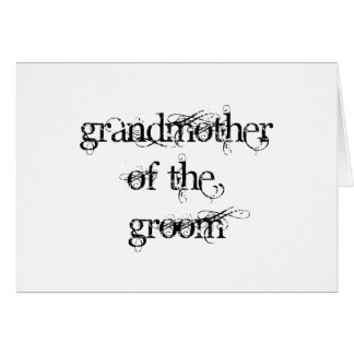 Grandmother of the Groom Card