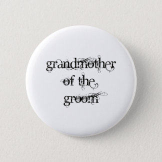 Grandmother of the Groom Pinback Button