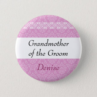GRANDMOTHER OF THE GROOM Pink Damask Wedding Button