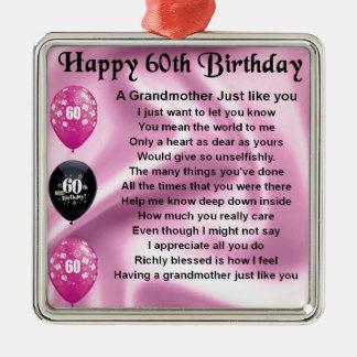 Grandmother Poem - 60th Birthday Metal Ornament