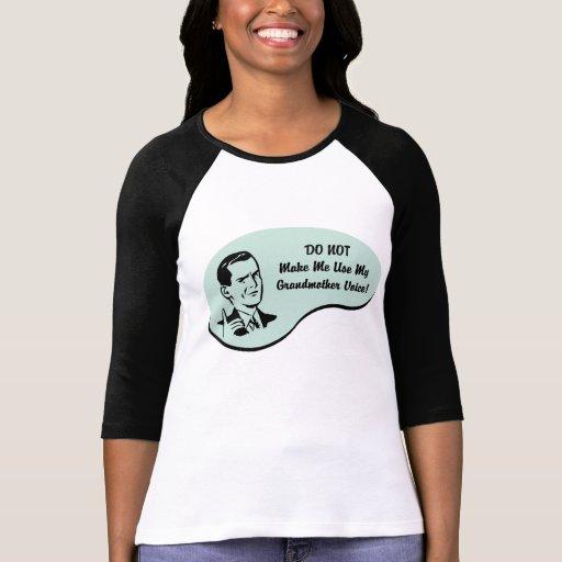 Grandmother Voice Shirt