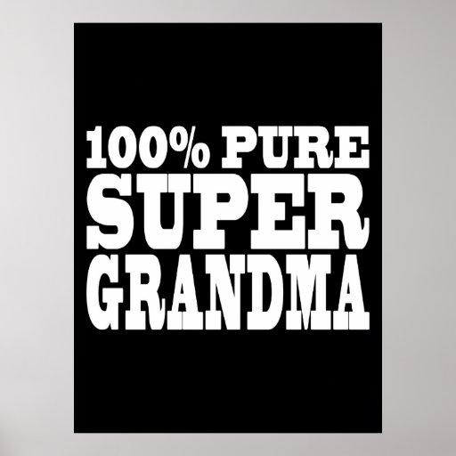 Grandmothers Birthdays : 100% Pure Super Grandma Poster