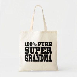 Grandmothers Birthdays : 100% Pure Super Grandma Tote Bag