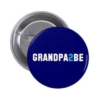 Grandpa2Be - Abuelo a ser Pin Redondo De 2 Pulgadas