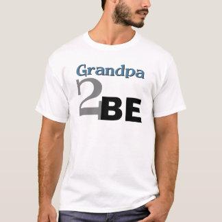Grandpa 2 Be T-Shirt