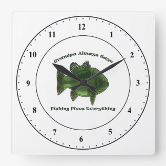 Grandpa Always Says Fishing Fixes Everything Square Wall Clock