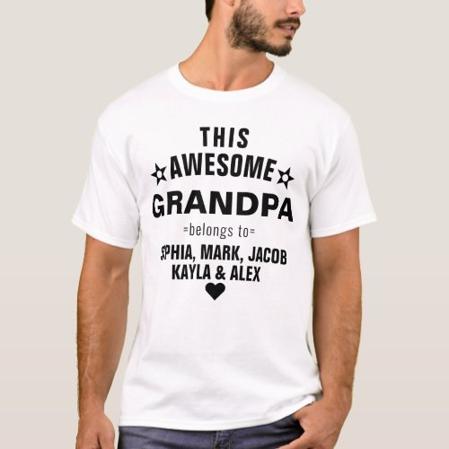 GRANDPA Belongs to GrandKids Names Fathers Day T_Shirt