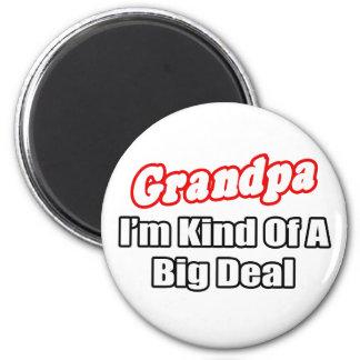 Grandpa...Big Deal 2 Inch Round Magnet