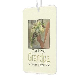 Grandpa Bridesman thank you Car Air Freshener