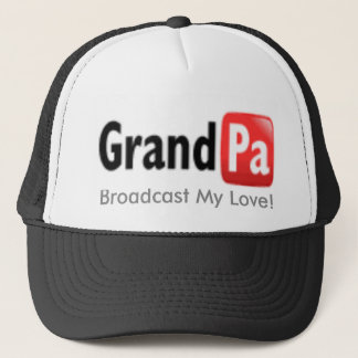 grandpa, Broadcast My Love! Trucker Hat