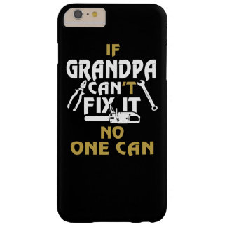 GRANDPA CAN FIX IT! BARELY THERE iPhone 6 PLUS CASE