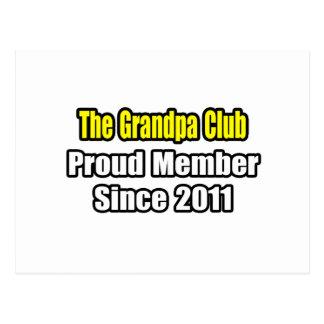 Grandpa Club .. Proud Member Since 2011 Postcard