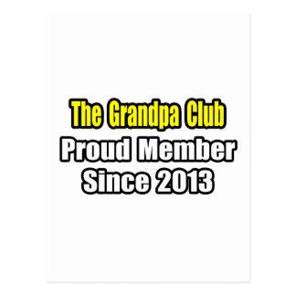 Grandpa Club .. Proud Member Since 2013 Postcard