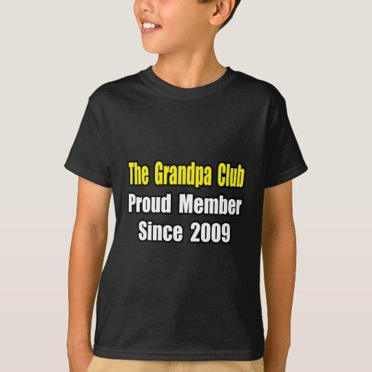 Grandpa Club...Since 2009 T-Shirt