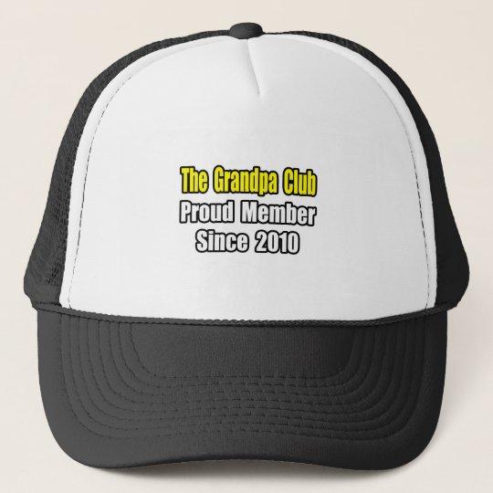 Grandpa Club...Since 2010 Trucker Hat