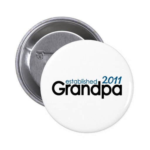 grandpa established 2011 buttons