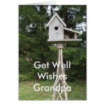 Grandpa Get Well Wishes-tall bird house Cards