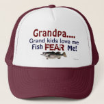 """Grandpa...Grand Kids Love Me Fish Fear Me Hat<br><div class=""""desc"""">The perfect cap for the Grandfather that loves fishing! If you need a different Grandfather name,  we have others listed in our store. If you need a more unusual name,  this one can be customized with the name you need.</div>"""