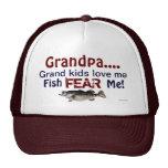 Grandpa...Grand Kids Love Me Fish Fear Me Hat