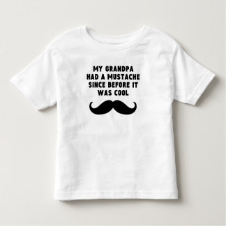 Grandpa Had A Mustache Before It Was Cool T-shirt