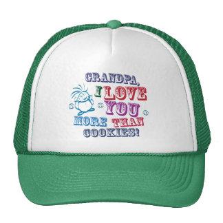 Grandpa I Love You More Than Cookies! Trucker Hat