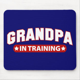 Grandpa In Training Mouse Pad