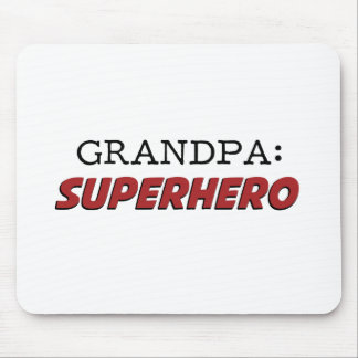 Grandpa is a Superhero Grandfather Mouse Pad