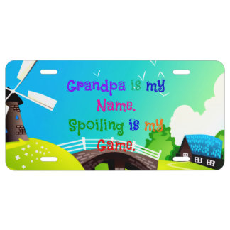 Grandpa is my Name. Spoiling is my Game. License Plate