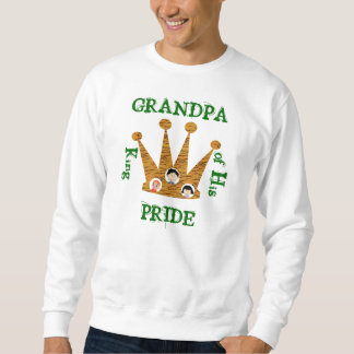 Grandpa King of His Pride Sweatshirt