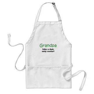 Grandpa Like a Dad Only Cooler Adult Apron