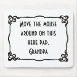 """Grandpa"" Mousepad"