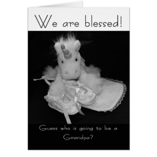 Grandpa new baby we are blessed greeting card
