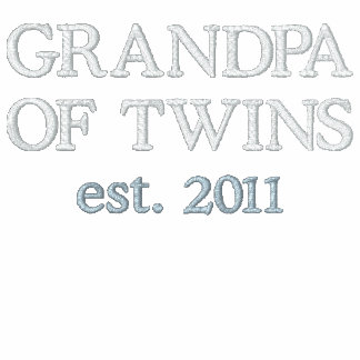 GRANDPA OF TWINS est. 20XX [Add Your Year] Embroidered Shirts
