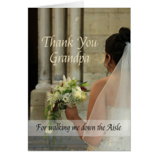 Grandpa   Thanks for Walking me down Aisle Card