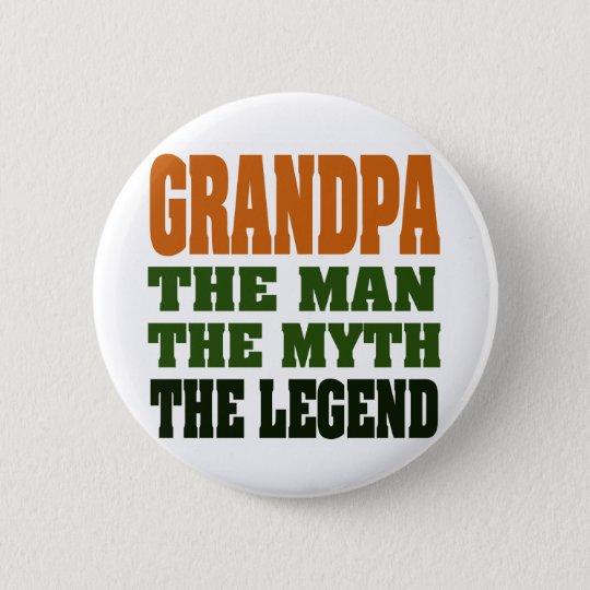 Grandpa - the Man, the Myth, the Legend! Button