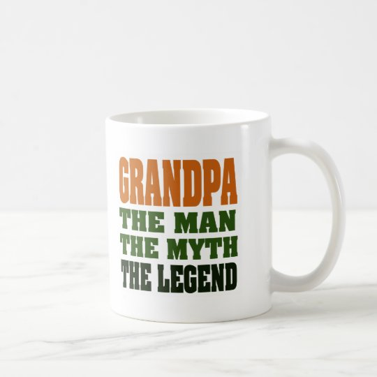Grandpa - the Man, the Myth, the Legend! Coffee Mug